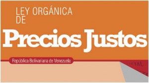 Primera-Organica-Precios-Justos-Venezuela_CLAIMA20140825_0233_1